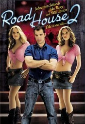 Road House 2: Last Call - Clubul de noapte 2: Ultima oferta(2006)