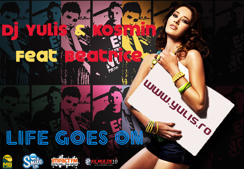 Poster Imagine FilmulDe10.Net va recomanda Dj Yulis & Kosmin feat Beatrice - Life goes on Poza
