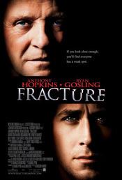 Fracture - Ruptura (2007)