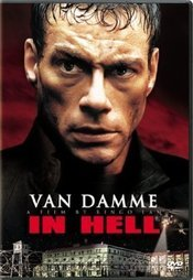 In Hell - The Savage - Captivi in Iad (2003)