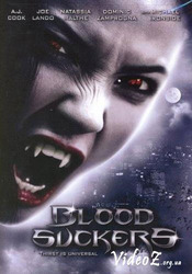 Bloodsuckers - Insetati de sange (2005)