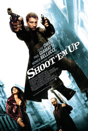 Poster Imagine Shoot'em Up - Lichidati-i! (2007) Poza