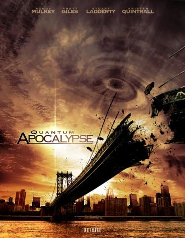 Quantum Apocalypse – Ziua Judecatii (2010)