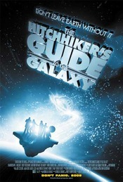 The Hitchhiker's Guide to the Galaxy - Ghidul Autostopistului Galactic (2005)