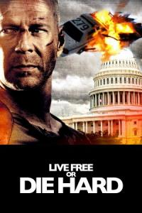 Poster Imagine Live Free or Die Hard Poza