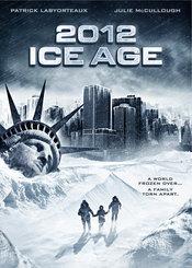 Vizionare online filmul 2012: Ice Age (2011), cu subtitrare în Română şi calitate HD