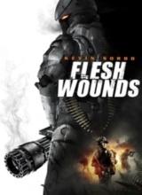 Vizionare online filmul Flesh Wounds (2011), cu subtitrare în Română şi calitate HD