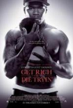 Vizionare online filmul Get Rich or Die Tryin (2005), cu subtitrare în Română şi calitate HD
