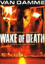 Vizionare online filmul Wake of Death - Amprenta mortii (2004), cu subtitrare în Română şi calitate HD