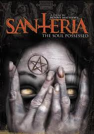 Santeria: The Soul Possessed 2011