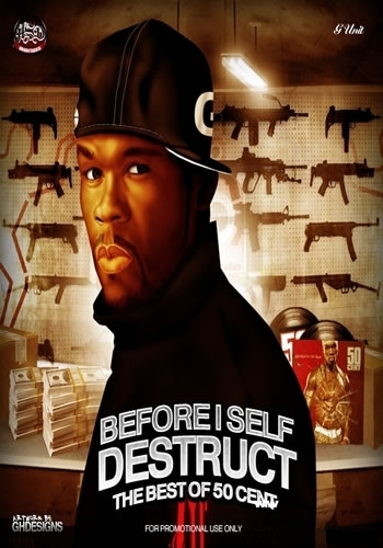 Before I Self Destruct 2009 (Cu 50 cent )