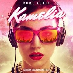 Kamelia - Come again online