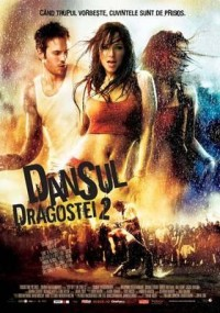 Poster Imagine Step Up 2 the Streets (2008) - Dansul Dragostei 2 Poza