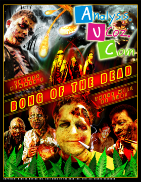Bong of the Dead (2011)