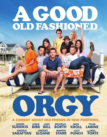 Poster Imagine A Good Old Fashioned Orgy (2011) Poza