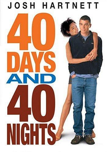40 Days and 40 Nights (2002) - Cat rezisti fara sex
