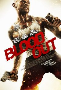 Blood Out (2011) - Razbunare