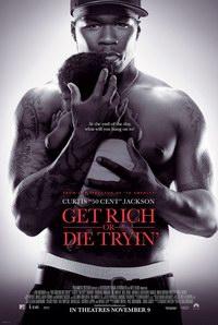 Get Rich or Die Trying (2005) - Totul pentru bani