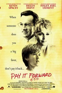 Pay It Forward (2000) - Da mai departe