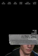 Poster Imagine Alpha Dog (2006) Poza