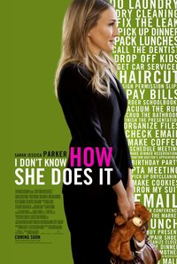 I Dont Know How She Does It (2011) - Oare cum o reusi