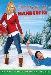 Holiday in Handcuffs - Sarbatori in catuse (2007)