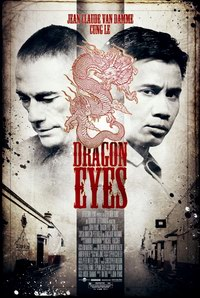 Dragon Eyes (2012) - Ochi de dragon