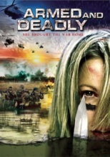 Poster Imagine Armed and Deadly (2011)