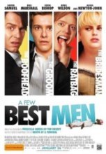 Poster Imagine A Few Best Men (2011) Poza