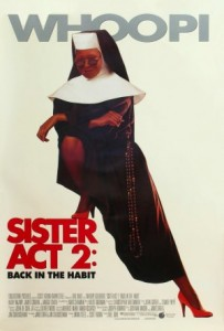 Poster Imagine Sister Act 2: Back in the Habit (1993) Poza