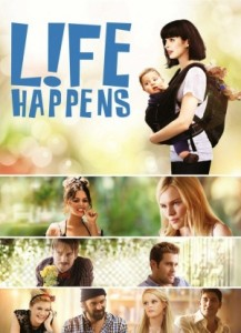 Imagine film online Life Happens (2011)