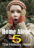 Imagine film online Home Alone 5 : The Holiday Heist (2012)