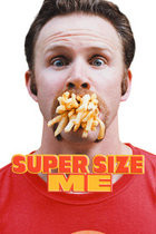 Poster Imagine Super Size Me (2004)