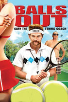 Balls Out: The Gary Houseman Story (2009)