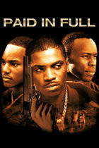 Poster Imagine Paid In Full (2002)
