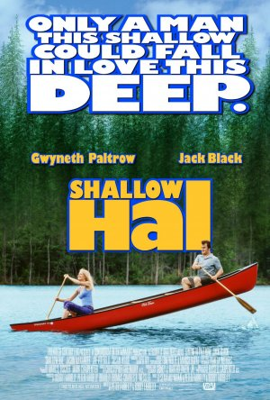 Imagine film online Shallow Hal (2001) Usuraticul