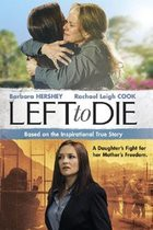 Left To Die (2012)