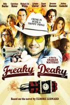 Imagine film online Freaky Deaky (2012)
