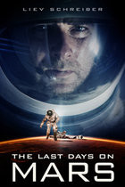 Poster Imagine The Last Days On Mars (2013)
