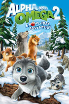 Poster Imagine Alpha And Omega 2 A Howl-Iday Adventure (2013)