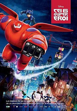 Big Hero 6 – Cei sase super eroi (2014)